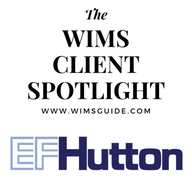 WIMS Client Spotlight EF Hutton