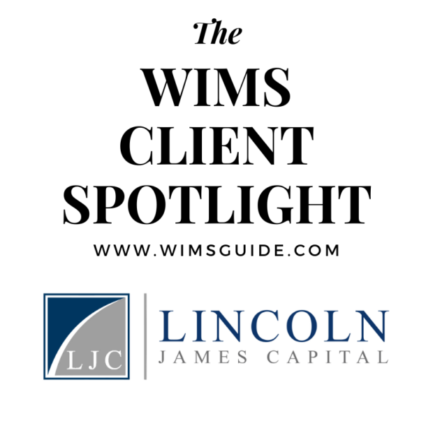 WIMS Client Spotlight Lincoln James Capital