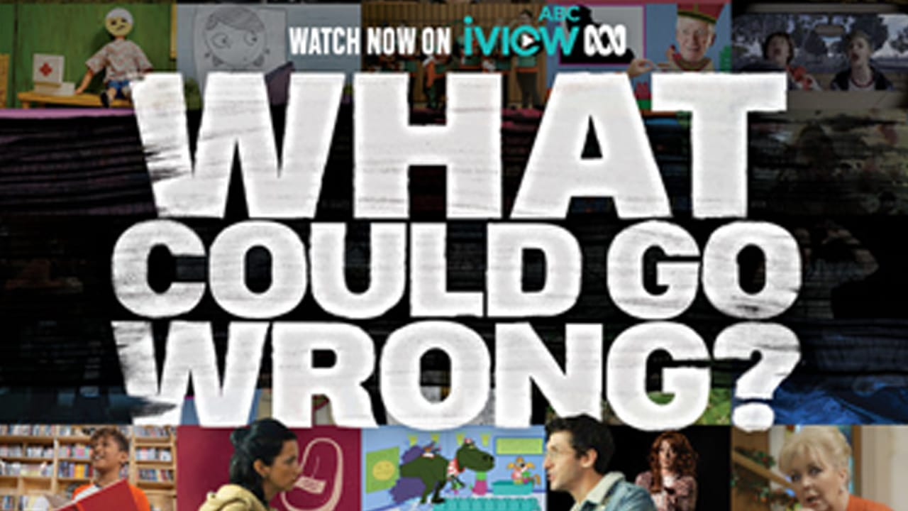 ABC TV Plus Series – What Could Go Wrong?