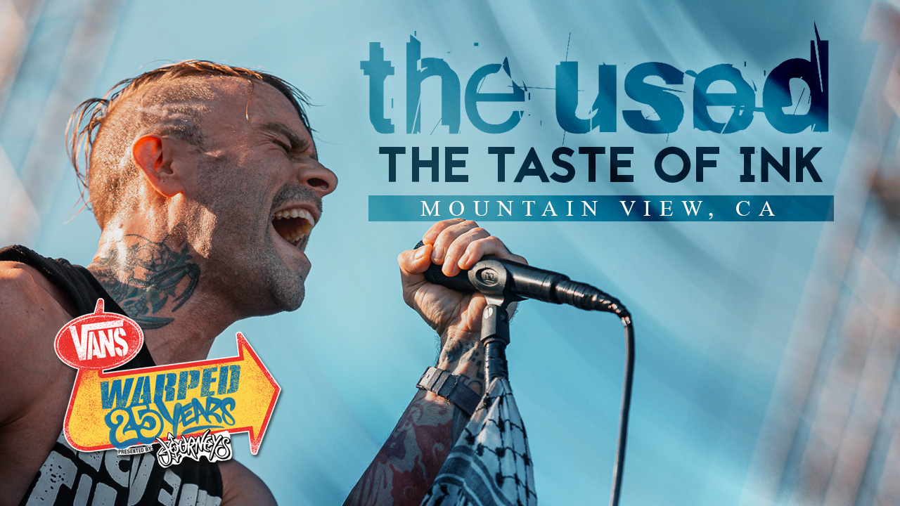 """LIVE: WATCH THE USED PERFORM """"THE TASTE OF INK"""" (WARPED 25TH ANNIVERSARY)"""