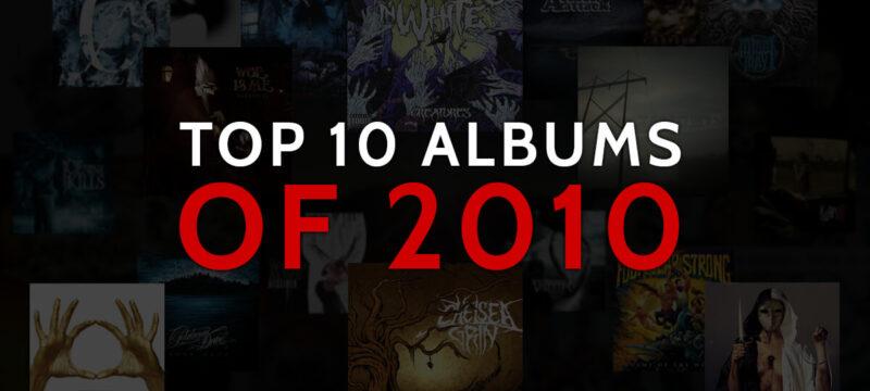 Top 10 Album Of 2010 CaliberTV