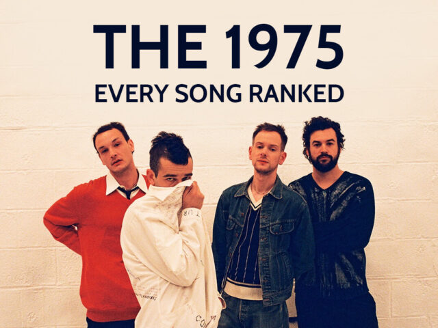 THE 1975: EVERY SONG RANKED