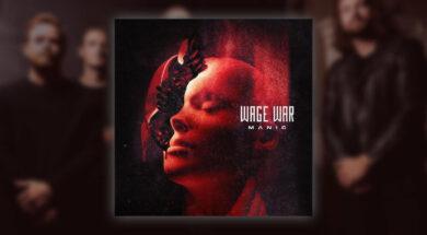 Wage War Manic Review