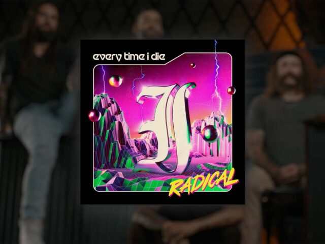 """Every Time I Die in Their Prime is """"Radical"""" (Review)"""