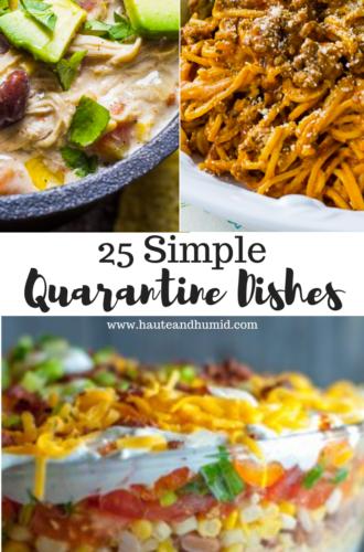 25 Simple But Delicious Quarantine Recipes