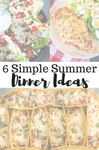 6 Simple Summer Dinner Ideas