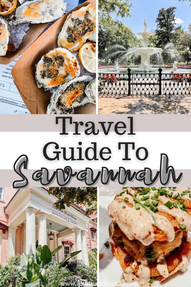 Travel guide to savannah | Savannah Georgia Travel Guide by popular Houston travel blog, Haute and Humid: Pinterest image of Savannah Georgia travel guide.