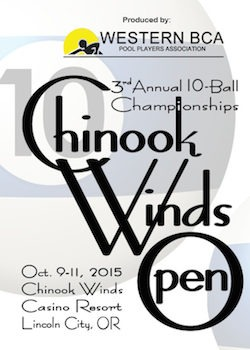 $17,000 Added – Chinook Winds Open 10-Ball – October 9-11th, 2015