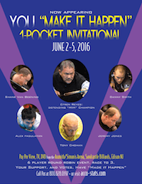 """Make It Happen"" 1-Pocket Invitational, June 2-5"