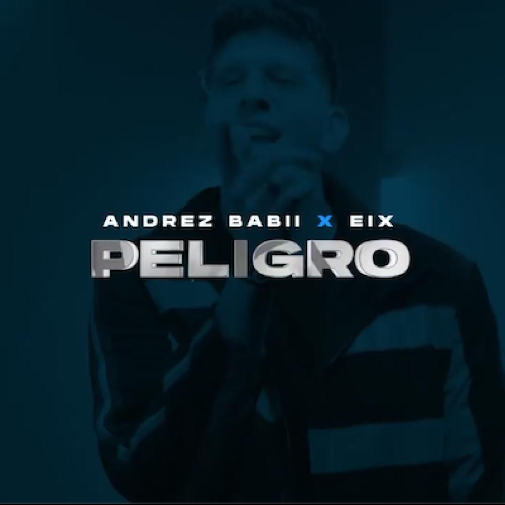 "New Music Fridays Presents Andrez Babii's ""PELIGRO"""