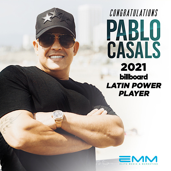 EMM CEO Pablo Casals Honored As One Billboard's 2021 Latin Power Players