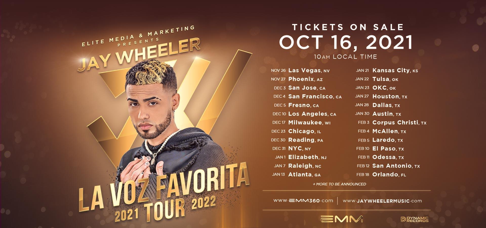 Jay Wheeler 2021-2022 Tour