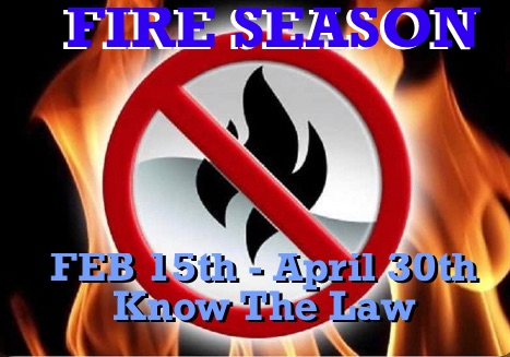 Fire Season Begins Feb 15th