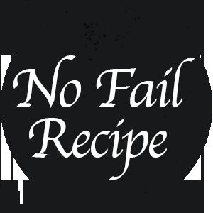 No Fail Recipes