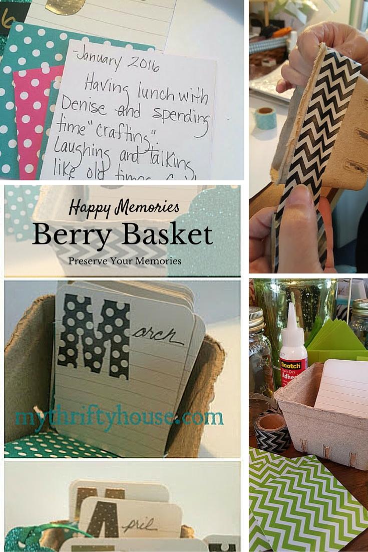 Happy Memories Berry Basket Pinterest