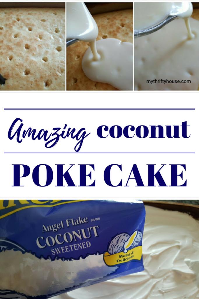 Amazing Coconut Poke Cake