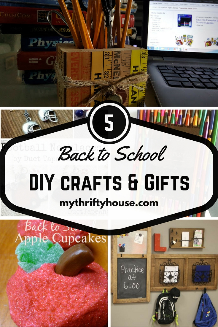 Waste Not Wednesday Week 12, Back to School DIY Gifts and Crafts from Denise at My Thrifty House