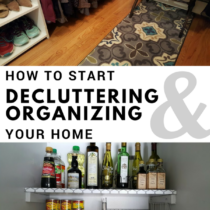 How to start decluttering and organizing your home