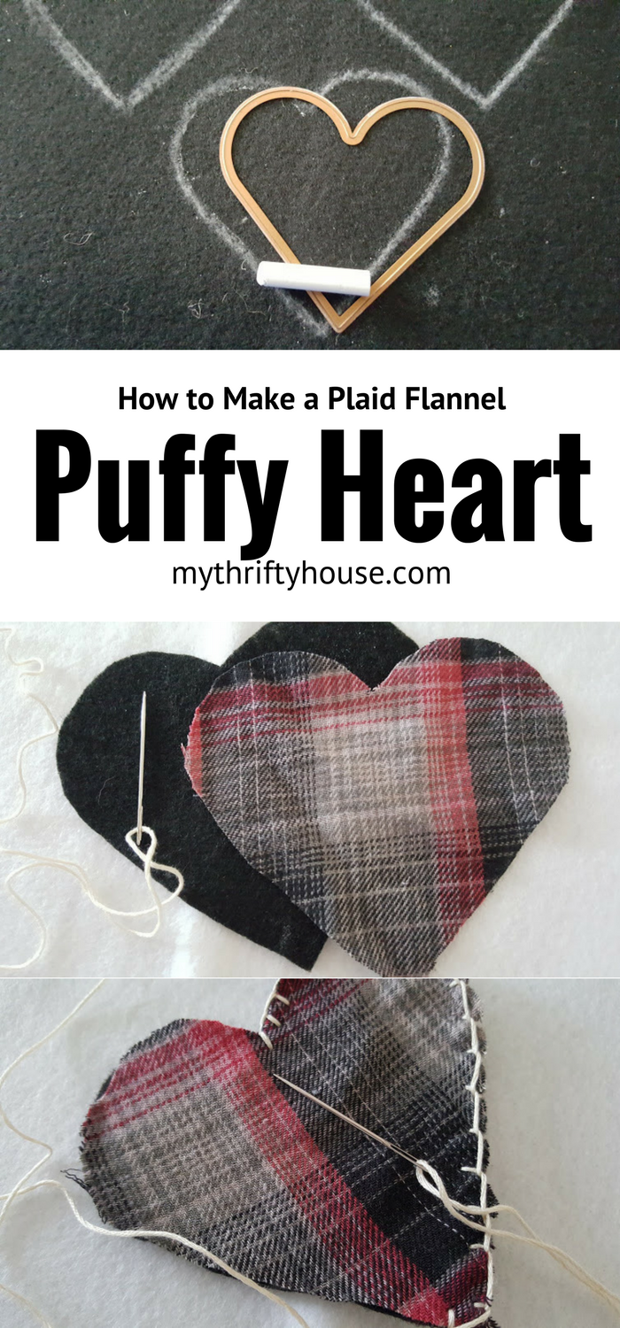 How to make a plaid flannel puffy heart Valentines from a favorite shirt.