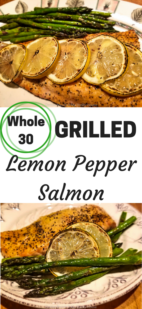 Grilled Whole30 Lemon Pepper Grilled Salmon