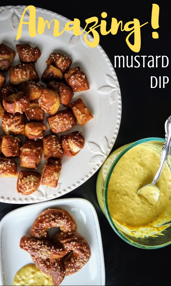 Amazing Mustard Dip for pretzels and so much more!