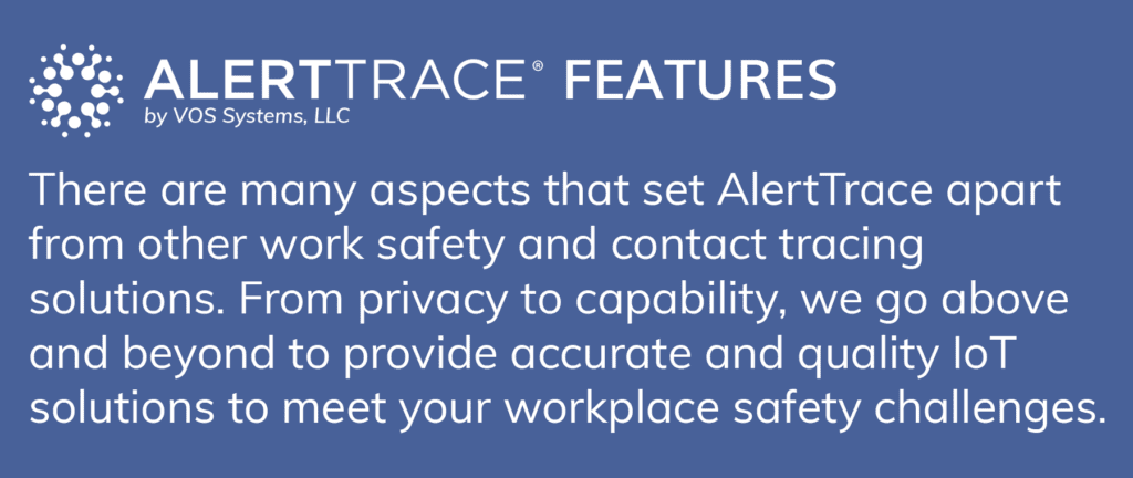 AlertTrace Contact Tracing Product Features