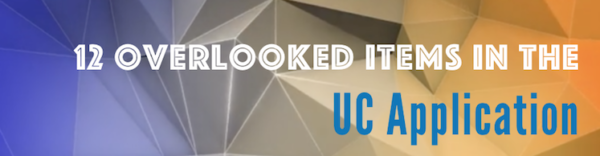 Items Overlooked In UC Application