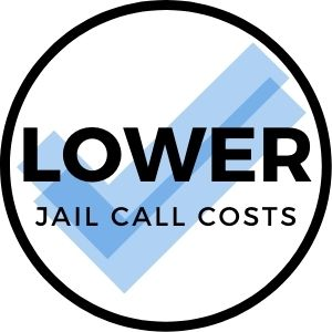 Lower jail call or inmate calling costs.