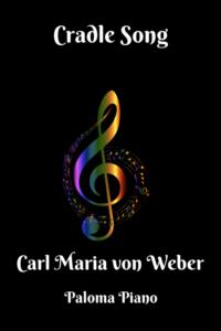 Von Weber - Cradle Song