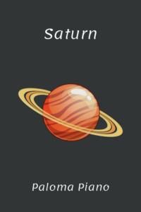 Paloma Piano - Saturn