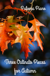 Paloma Piano - Three Ostinato Pieces for Autumn