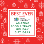 Best Ever Amazing Food And Travel Holiday Gift Ideas