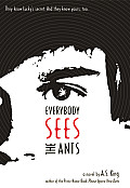 Everybody Sees the Ants cover image