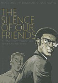 The Silence of Our Friends cover image