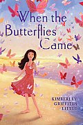 When the Butterflies Came cover image