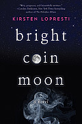 Bright Coin Moon cover image