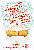 The Truth About Twinkie Pie cover image