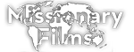 Missionary Films