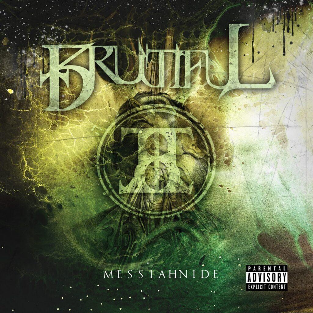 Brutiful - Messiahnide (Package Design by Josh C.)