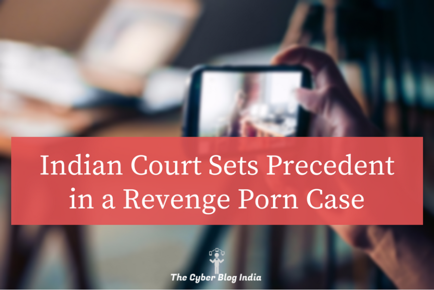 Revenge Porn, Indian Law, Cyber Law, India