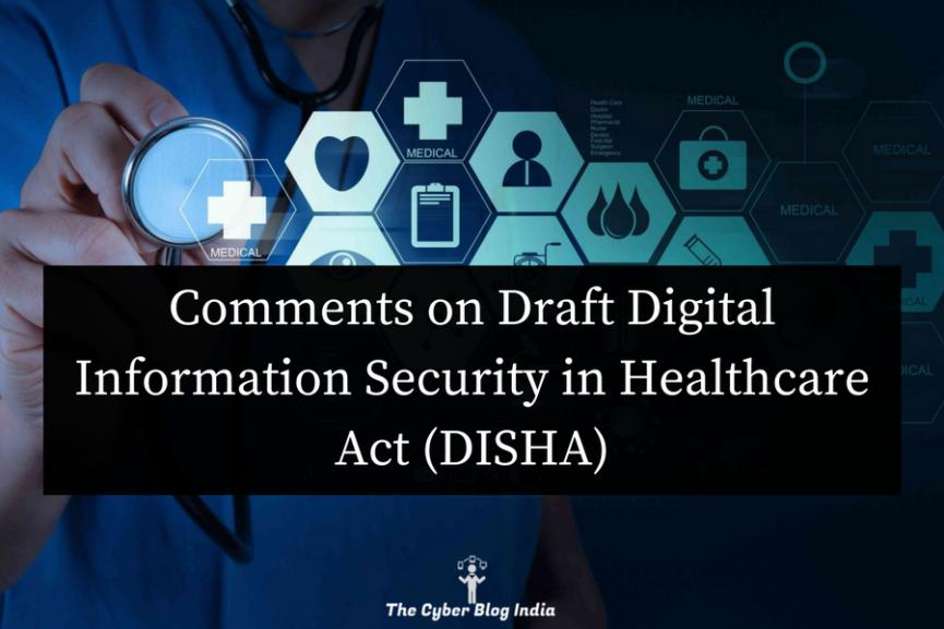 DISHA, Draft Digital Information Security in Healthcare Care