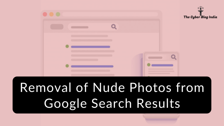 Removal of Nude Photos from Google Search Results