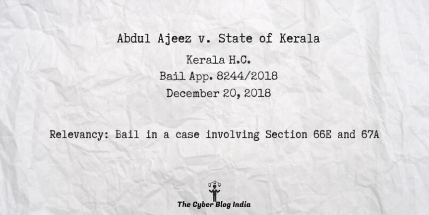 Abdul Ajeez v. State of Kerala