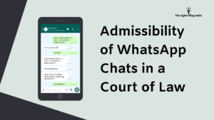 Admissibility of WhatsApp Chats in a Court of Law