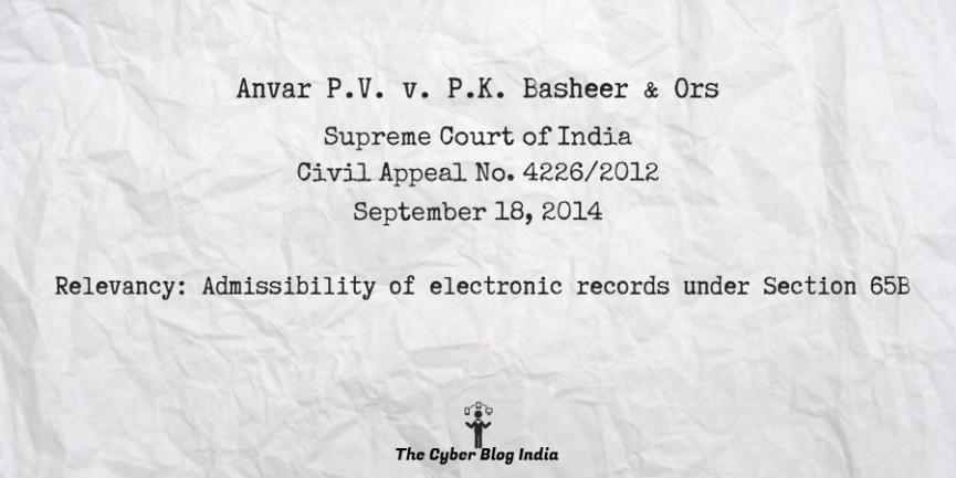 Anvar P.V. v. P.K. Basheer & Ors