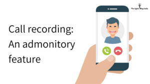 Call recording_ An admonitory feature