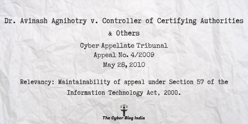 Dr. Avinash Agnihotry v. Controller of Certifying Authorities & Others