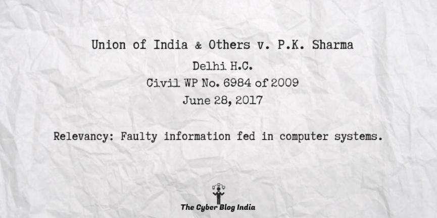 Union of India & Others v. P.K. Sharma