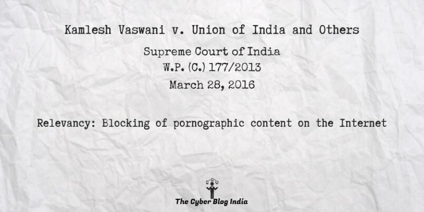 Kamlesh Vaswani v. Union of India and Others
