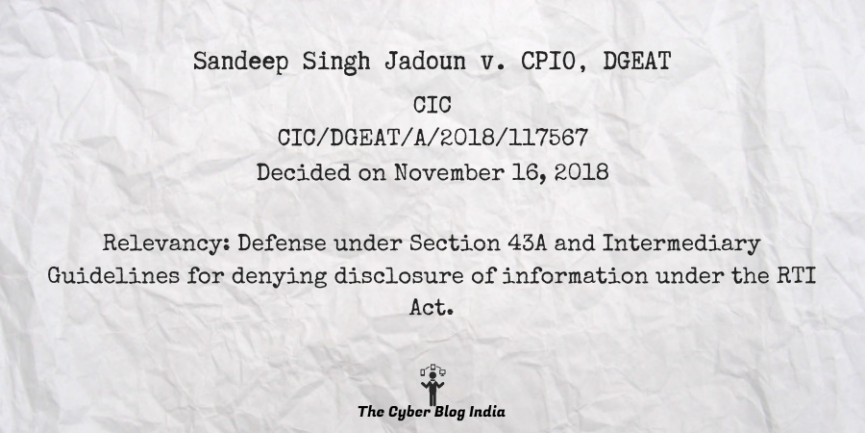Sandeep Singh Jadoun v. CPIO, DGEAT